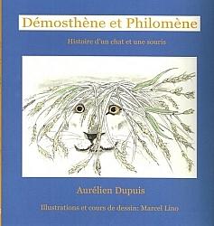 Démosthène et Philomène, un roman par Aurélien Dupuis accompagné d'exercices de dessin.