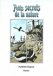 Petits secrets de la nature, une collection de contes par Aurélien Dupuis.
