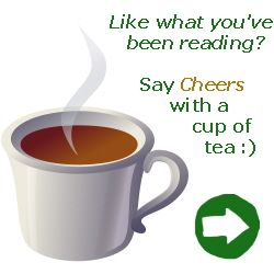 Announcement: Like what you've been reading? Say Cheers with a cup of tea!