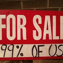 For Sale: 99% Of Us!
