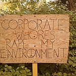 Corporate whores rape my environment.